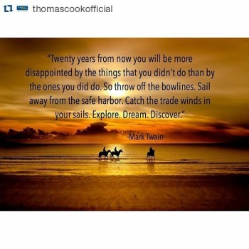 Word!! Repost thomascookofficial quotivity marktwain quotestagram risks quote quoteoftheday qotdhellip